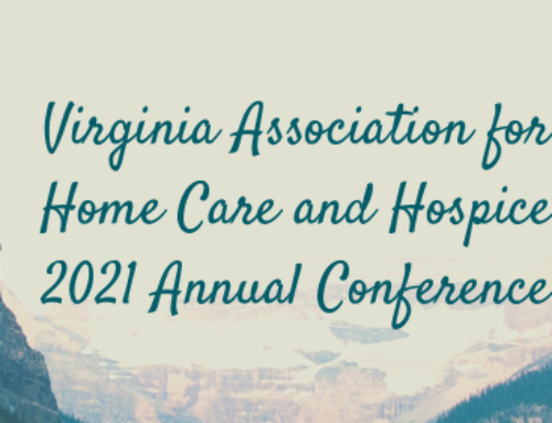 Virginia Association for Home Care and Hospice Annual Conference | 2021